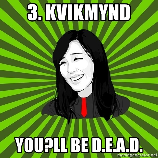green fan - 3. Kvikmynd  You?ll be D.E.A.D.