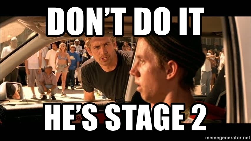 Don T Do It He S Stage 2 Fast And Furious Jesse Meme Generator