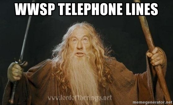 You shall not pass - WWSP telephone lines