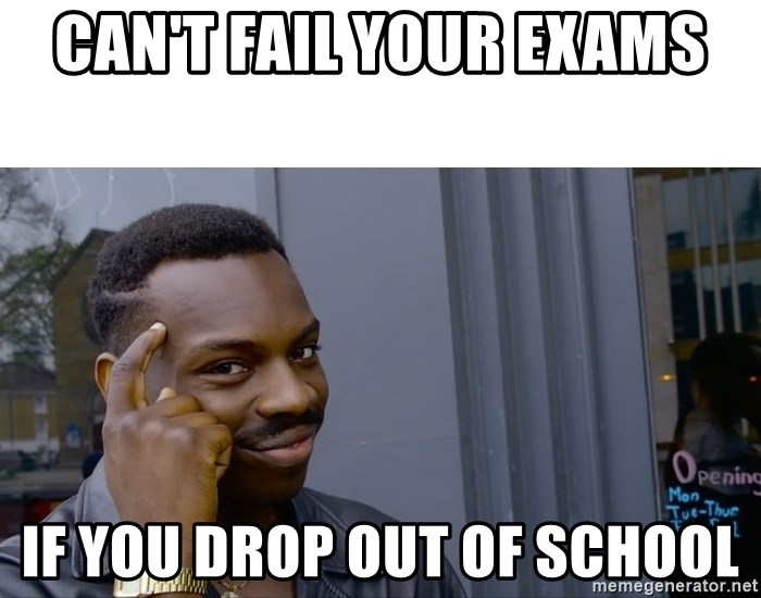 Roll Safe Hungover - Can't fail your exams if you drop out of school