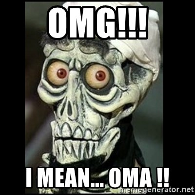 Achmed the dead terrorist - OMG!!! I mean... OMA !!