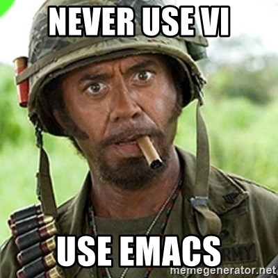 You went full retard man, never go full retard - Never use vi Use emacs