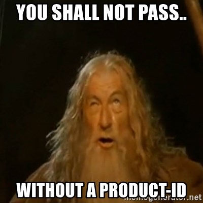 Gandalf You Shall Not Pass - You shall not pass.. without a product-ID