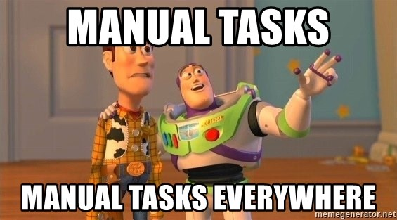 Consequences Toy Story - Manual Tasks Manual Tasks Everywhere