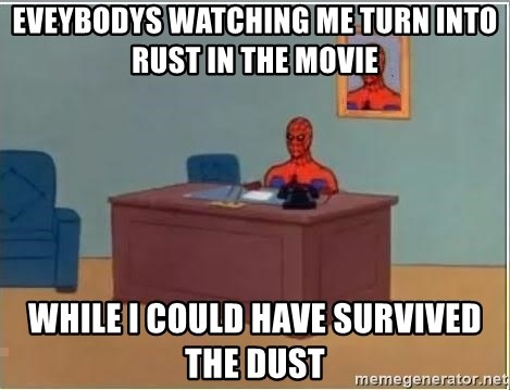 Spiderman Desk - eveybodys watching me turn into rust in the movie  while i could have survived the dust