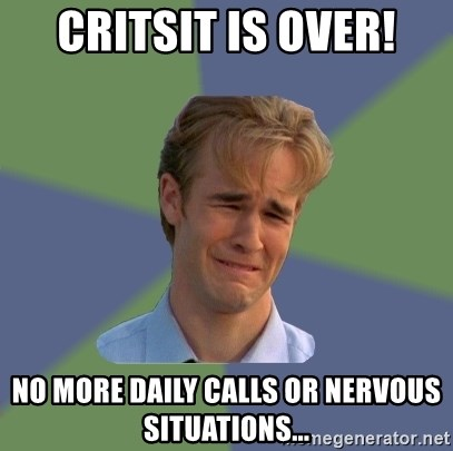 Sad Face Guy - Critsit is over! No more daily calls or nervous situations...