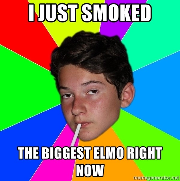 Drug School Boy - i just smoked the biggest elmo right now