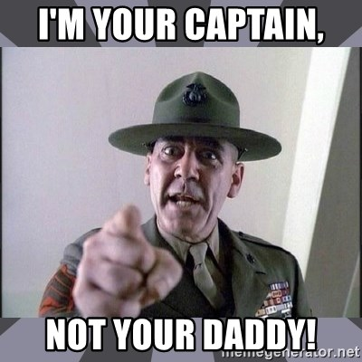 R. Lee Ermey - I'm your captain,  Not your daddy!