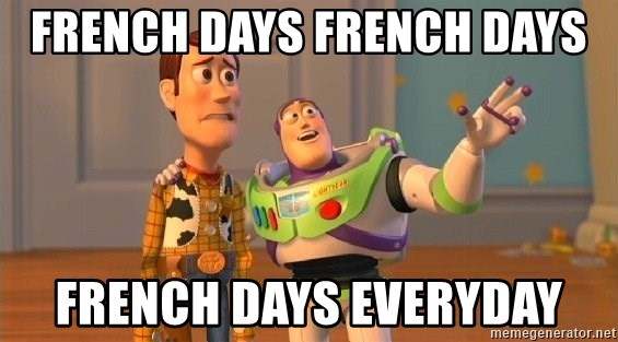 Consequences Toy Story - french Days French days french Days everyday