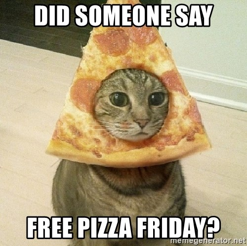 Pizza cats - Did someone say Free Pizza Friday?