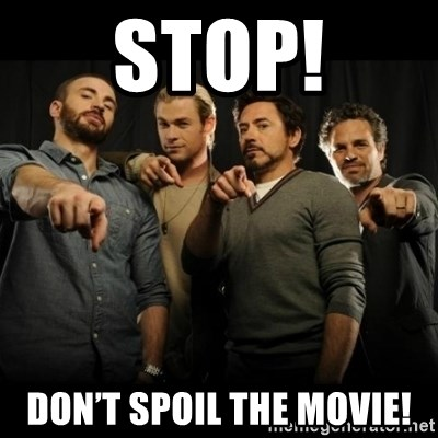avengers pointing - STOP! Don't spoil the movie!