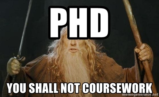 You shall not pass - Phd you shall not coursework