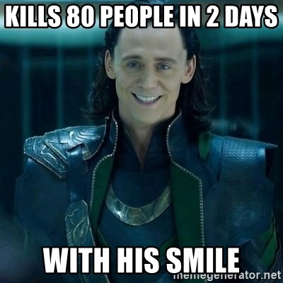 Tinichniy Loki - kills 80 people in 2 days  with his smile