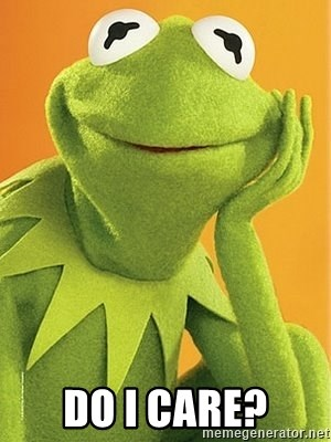 Kermit the frog - do i care?