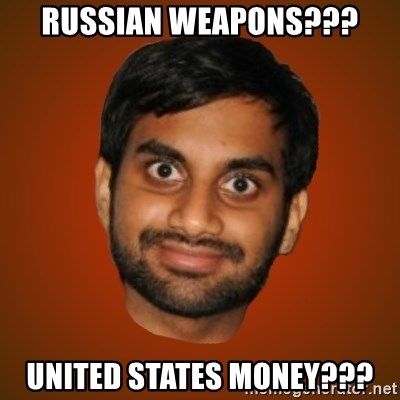Generic Indian Guy - Russian Weapons??? United States Money???