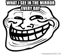 Troll Face in RUSSIA! - What i see in the mirror every day