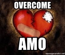 broken heart - Overcome Amo