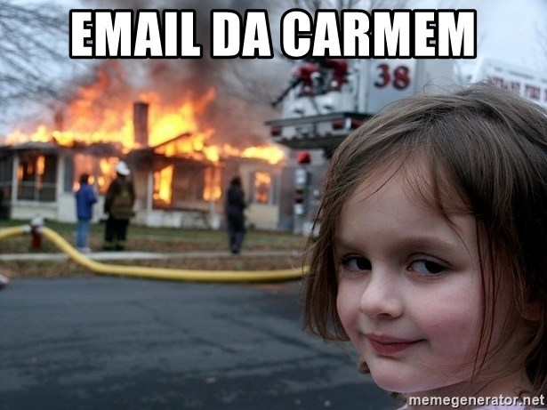 Disaster Girl - email da carmem