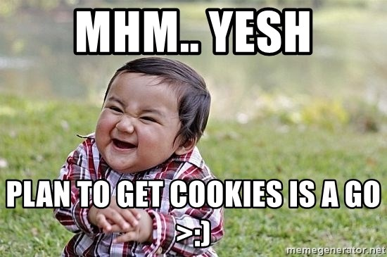 Evil Asian Baby - mhm.. YESH PLAN TO GET COOKIES IS A GO >:)
