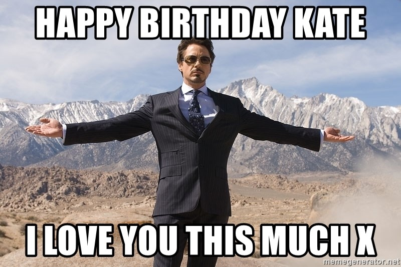 Robert Downey Jr Thanks all - Happy birthday kate  I love you this much x