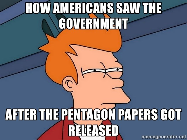 Futurama Fry - How Americans saw the government  After the Pentagon Papers got released