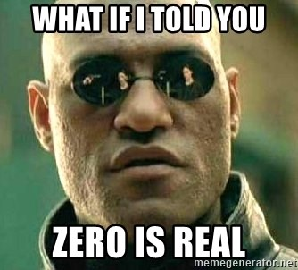 What if I told you / Matrix Morpheus - What if i told you zero is real