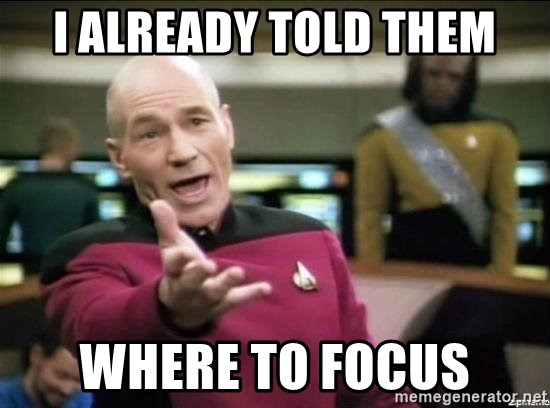Picard why the fuck - I already told them where to focus