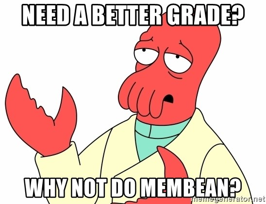 Why not zoidberg? - Need a better grade? Why not do Membean?