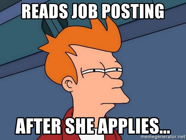 Futurama Fry - READS JOB POSTING AFTER SHE APPLIES...
