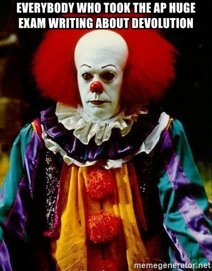 it clown stephen king - everybody who took the ap huge exam writing about devolution