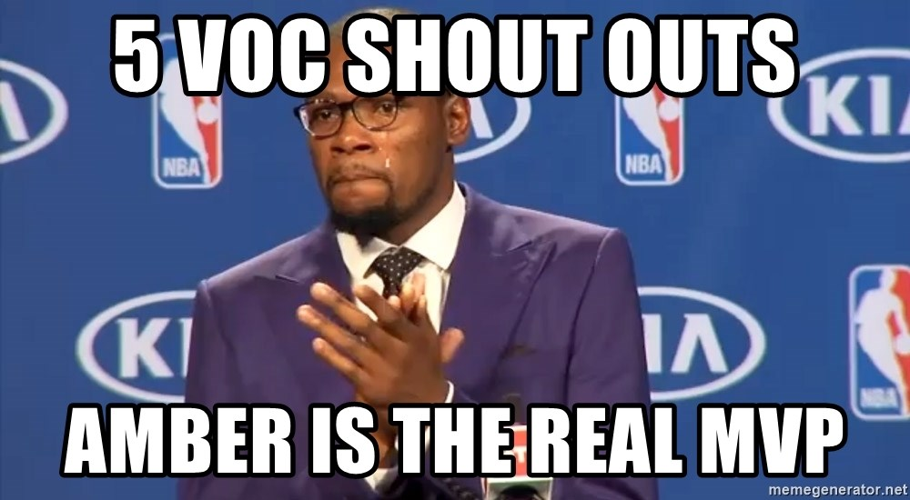 KD you the real mvp f - 5 voc shout outs Amber is the real mvp