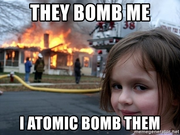Disaster Girl - they bomb me i atomic bomb them