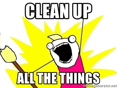 X ALL THE THINGS - Clean Up All the things