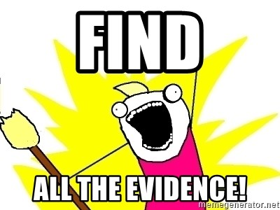 X ALL THE THINGS - Find all the evidence!