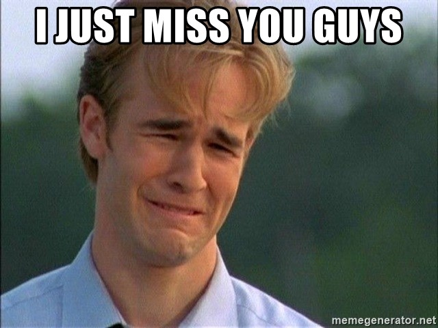 Dawson Crying - i just miss you guys
