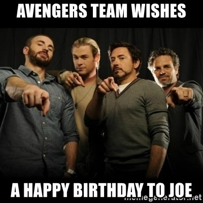 avengers pointing - AVENGERS TEAM WISHES A HAPPY BIRTHDAY TO JOE