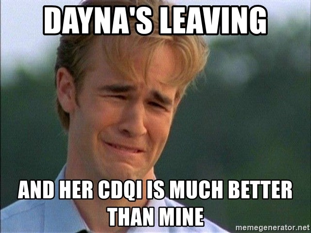 Dawson Crying - dayna's leaving and her cdqi is much better than mine