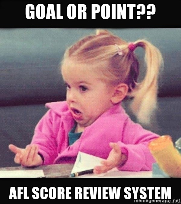 I have no idea little girl  - GOAL or POINT?? AFL SCORE REVIEW SYSTEM