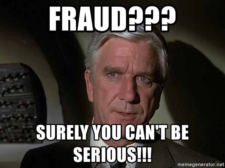 Leslie Nielsen Shirley - Fraud??? Surely you can't be serious!!!