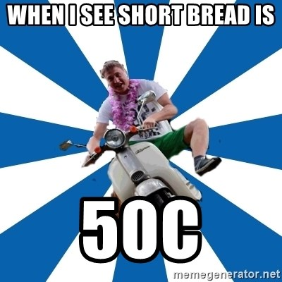Typical Retroscooterist  - when i see short bread is 50c
