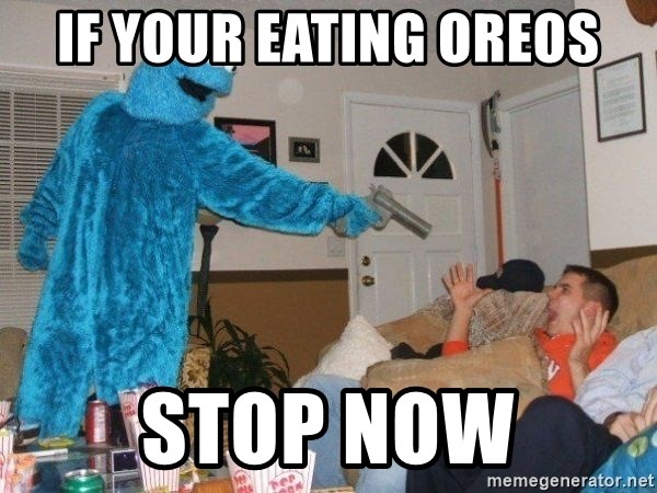 Bad Ass Cookie Monster - if your eating Oreos stop now