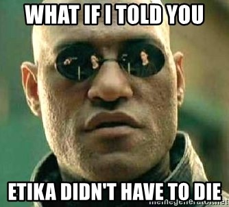 What if I told you / Matrix Morpheus - what if i told you etika didn't have to die