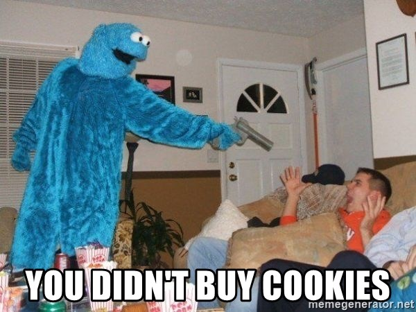 Bad Ass Cookie Monster - You didn't buy cookies