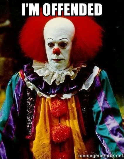 it clown stephen king - I'm offended
