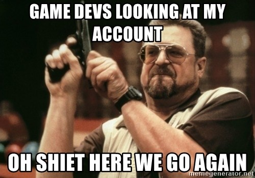 Walter Sobchak with gun - Game Devs Looking at My Account Oh Shiet Here We go Again
