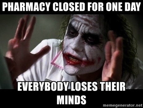 joker mind loss - Pharmacy closed for one day Everybody loses their minds