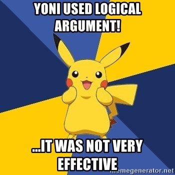 Pokemon Logic  - Yoni used logical argument! ...it was not very effective