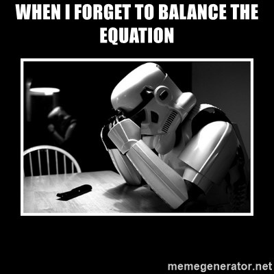Sad Trooper - When I forget to balance the equation