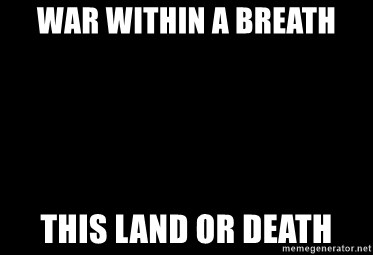 Blank Black - War within a breath This land or death
