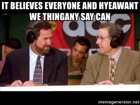 Waterboy Announcers - it believes everyone and hYeawant we thingany say Can